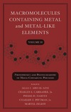 Abd-El-Aziz A., Carraher C., Harvey P. — Macromolecules Containing Metal and Metal-Like Elements, Photophysics and Photochemistry of Metal-Containing Polymers (Volume 10)