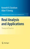 Davidson K., Donsig A. — Real Analysis and Applications: Theory in Practice (Undergraduate Texts in Mathematics)