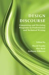 Franke D., Reid A., DiRenzo A. — Design Discourse: Composing and Revising Programs in Professional and Technical Writing
