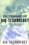 Tang W., Song S., Thangadurai D. — Dictionary Of Bio-technology