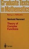 Remmert R., Burckel R. — Theory of Complex Functions (Graduate Texts in Mathematics / Readings in Mathematics) (v. 122)