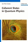 Gazeau J. — Coherent States in Quantum Physics