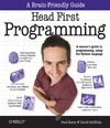 Griffiths D., Barry P. — Head First Programming: A Learner's Guide to Programming Using the Python Language