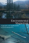 Evans M., Heller F. — Environmental Magnetism, Volume 86: Principles and Applications of Enviromagnetics