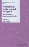 Kaczor W., Nowak M. — Problems in mathematical analysis 1. Real numbers, sequences, series