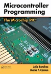 Sanchez J., Canton M. — Microcontroller Programming: The Microchip PIC