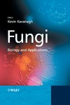 Kavanagh K. — Fungi: Biology and Applications