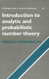 Tenenbaum G. — Introduction to Analytic and Probabilistic Number Theory (Cambridge Studies in Advanced Mathematics 46)