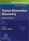 Tainsky M. — Tumor Biomarker Discovery Methods and Protocols