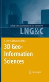 Lee J., Zlatanova S. — 3D Geo-Information Sciences (Lecture Notes in Geoinformation and Cartography)