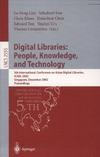 Lim P., Foo S., Khoo C. — Digital Libraries: People, Knowledge, and Technology: 5th International Conference on Asian Digital Libraries, ICADL 2002, Singapore, December 11-14, 2002, ... (Lecture Notes in Computer Science)