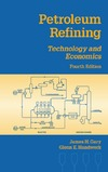 Gary J., Handwerk G. — Petroleum refining. Technology and economics