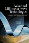 Liu D., Pfeiffer U., Grzyb J. — Advanced Millimeter-wave Technologies: Antennas, Packaging and Circuits
