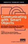 Kintzig C. — Communicating With Smart Objects: Developing Technology for Usable Persuasive Computing Systems (Innovative Technology Series. Information Systems and Networks)