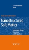 Zvelindovsky A. — Nanostructured Soft Matter: Experiment, Theory, Simulation and Perspectives (NanoScience and Technology) (NanoScience and Technology)