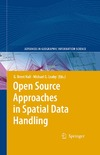 Hall B., Leahy M. — Open Source Approaches in Spatial Data Handling (Advances in Geographic Information Science)