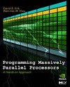 Kirk D., Hwu W. — Programming Massively Parallel Processors: A Hands-on Approach