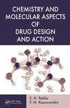Rekka E., Kourounakis P. — Chemistry and Molecular Aspects of Drug Design and Action