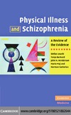 Leucht S., Burkard T., Henderson J.H. — Physical Illness and Schizophrenia: A Review of the Evidence