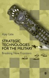 Lele A. — Strategic Technologies for the Military: Breaking New Frontiers