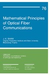 Shaw J. — Mathematical Principles of Optical Fiber Communication (CBMS-NSF Regional Conference Series in Applied Mathematics)