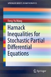 Wang F. — Harnack Inequalities for Stochastic Partial Differential Equations