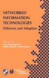 Damsgaard J., Henriksen H. — Networked Information Technologies : Diffusion and Adoption (IFIP International Federation for Information Processing)