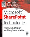 Laahs K. — Microsoft SharePoint Technologies : Planning, Design and Implementation (HP Technologies)