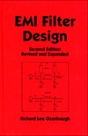 Ozenbaugh R. — EMI Filter Design Second Edition Revised and Expanded (Electrical and Computer Engineering)