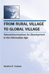 Hudson H. — From Rural Village to Global Village: Telecommunications for Development in the Information Age (Telecommunications) (Telecommunications)
