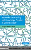Oliver A. — Networks for Learning and Knowledge Creation in Biotechnology