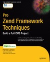 Lyman F. — Pro Zend Framework Techniques: Build a Full CMS Project