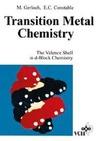Gerloch M., Constable E. — Transition Metal Chemistry: The Valence Shell in d-Block Chemistry