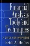 Helfert E. — Financial Analysis Tools and Techniques: A Guide for Managers