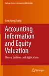 Zhang G. — Accounting Information and Equity Valuation: Theory, Evidence, and Applications