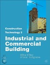 Riley M., Cotgrave A. — Construction Technology Part. 2: Industrial and Commercial Building
