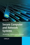 Ye N. — Secure Computer and Network Systems: Modeling, Analysis and Design