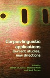 Gries S., Wulff S., Davies M. — Corpus-linguistic applications: Current studies, new directions. (Language & Computers)