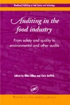 Dillon M., Griffith C. — Auditing in the food industry: From safety and quality to environmental and other audits: From Safety and Quality to Environmental and Other Audits (Woodhead Publishing in food science and technology)