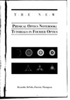 Reynolds G., Develis J., Parrent G. — The New Physical Optics Notebook: Tutorials in Fourier Optics (SPIE Press Monograph Vol. PM01) (Press Monographs)