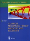 Greiner W. — Classical mechanics. Point particles and relativity