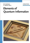 Schleich W., Walther H. — Elements of Quantum Information