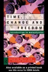 Oaklander L., Smith Q. — Time, Change and Freedom: An Introduction to Metaphysics