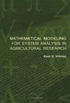 Vohnout K. — Mathematical Modeling for System Analysis in Agricultural Research