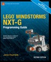 Kelly J. — LEGO MINDSTORMS NXT-G Programming Guide, Second Edition (Practical Projects)