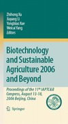 Xu Z., Li J., Xue Y. — Biotechnology and Sustainable Agriculture 2006 and Beyond: Proceedings of the 11th IAPTC&B Congress, August 13-18, 2006 Beijing, China