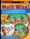 Overholt J., Kincheloe L. — Math Wise! Over 100 Hands-On Activities that Promote Real Math Understanding, Grades K-8 (Jossey-Bass Teacher)