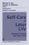 Ory M., DeFriese G. — Self Care in Later Life: Research, Program, and Policy Issues