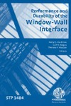 Hardman B.G., Wagus C.R. — Performance and Durability of the Window-Wall Interface (ASTM special technical publication, 1484)