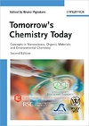 Pignataro B. — Tomorrow's Chemistry Today: Concepts in Nanoscience, Organic Materials and Environmental Chemistry
